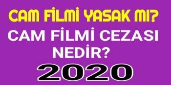 Cam filmi Yasak mı 2020