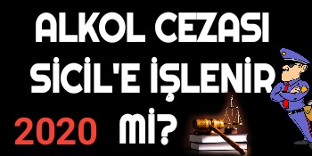 Alkol Cezası Sicile İşlenir mi