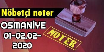 Osmaniye Nöbetçi Noter 1-2 Şubat