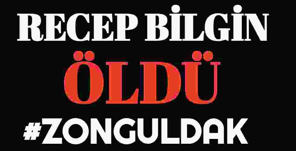 Recep Bilgin Zonguldak