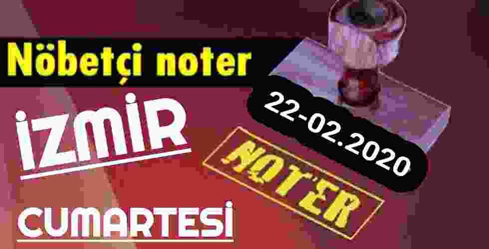 İzmir Nöbetçi Noter 22 Şubat