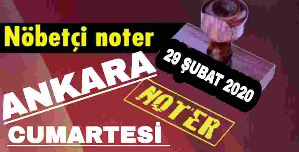 Ankara Nöbetçi Noter 29 Şubat