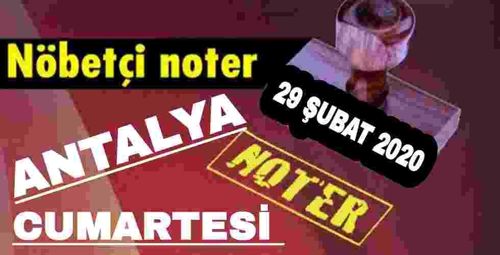 Antalya Nöbetçi Noter 29 Şubat