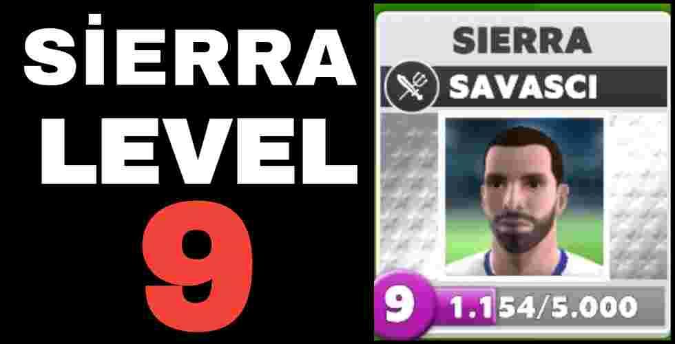 Sierra Level 9 Teknik Özellikleri Score Match