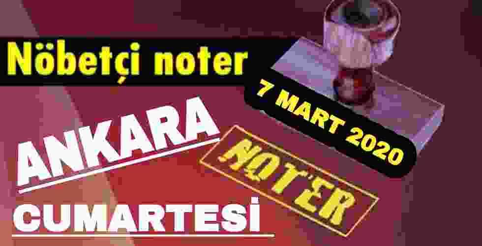 Ankara Nöbetçi Noter 7 Mart 2020