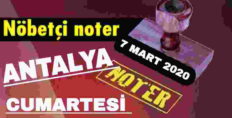 Antalya Nöbetçi Noter 7 Mart 2020