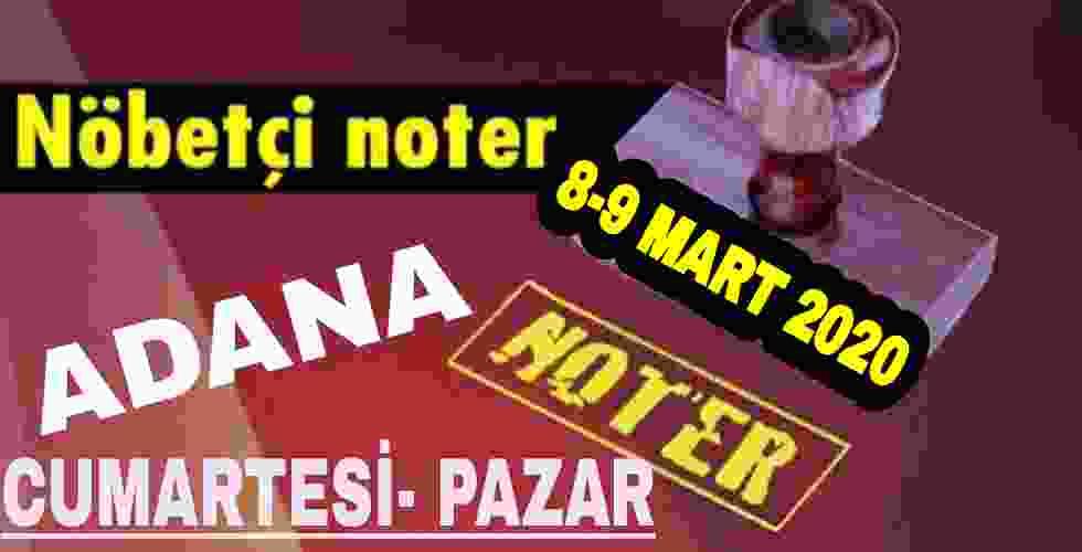 Osmaniye Nöbetçi Noter 7-8 Mart 2020 Cumartesi-Pazar