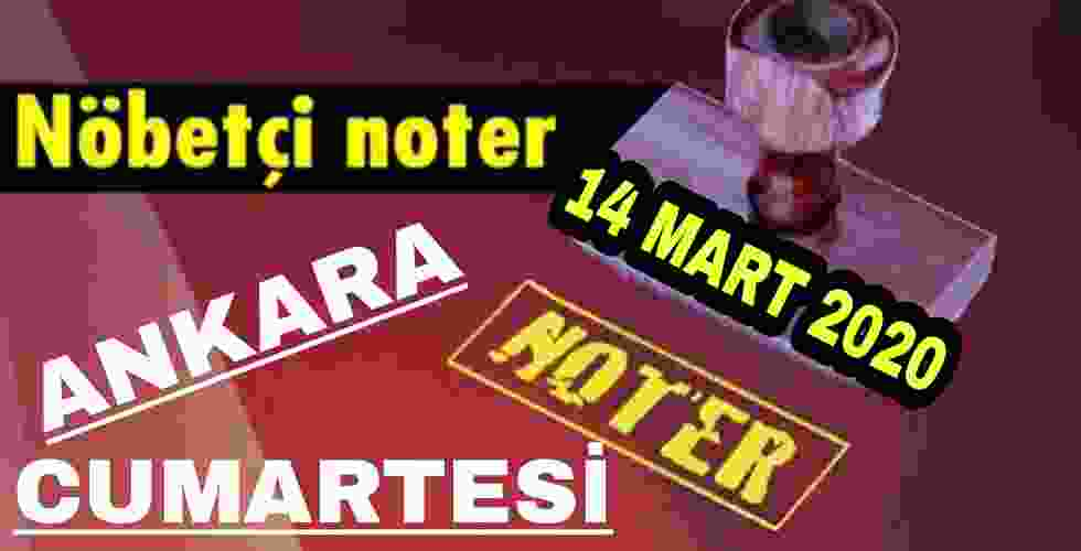Ankara Nöbetçi Noter 14 Mart