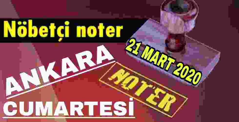 Ankara Nöbetçi Noter 21 Mart