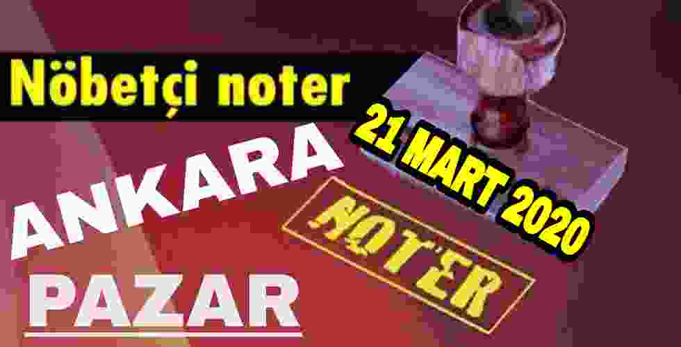 Ankara Nöbetçi Noter 22 Mart