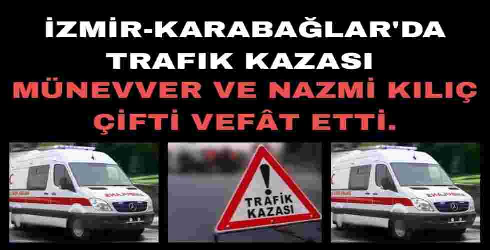 Nazmi-Münevver Kılıç İzmir