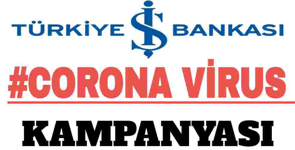 İşbankası Koronavirüs Kampanyası