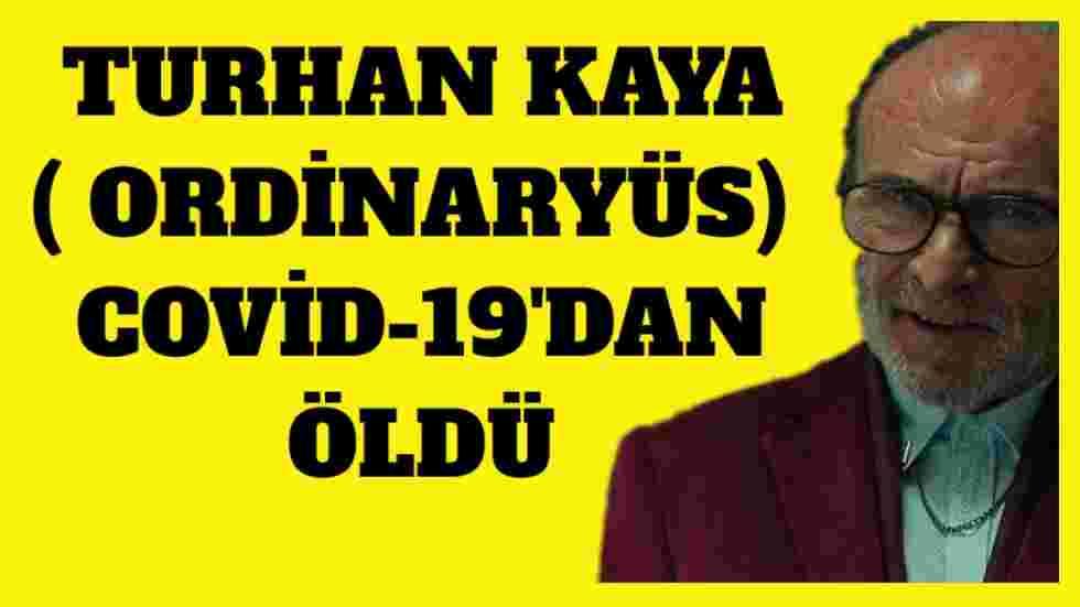 Turhan Kaya Koronavirüs