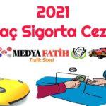 2021 Muayene Cezası ~ Muayenesiz Araç Cezası 2021