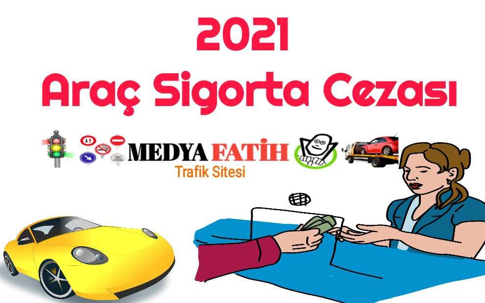 2021 Sigorta Cezası