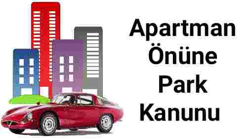 Apartman Önüne Park Kanunu