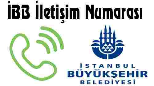 İBB İletişim Numarası