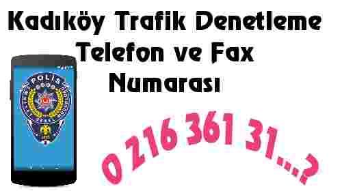Kadıköy Trafik Denetleme Telefon Numarası