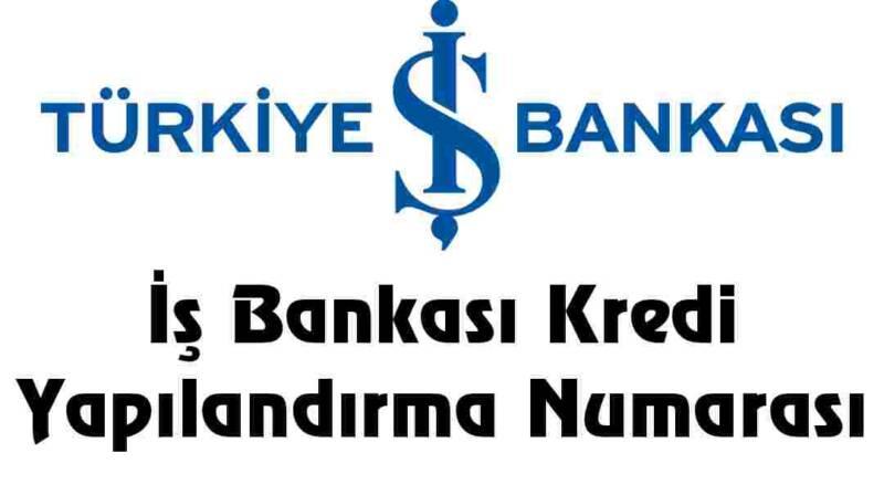 İş Bankası Yapılandırma Numarası