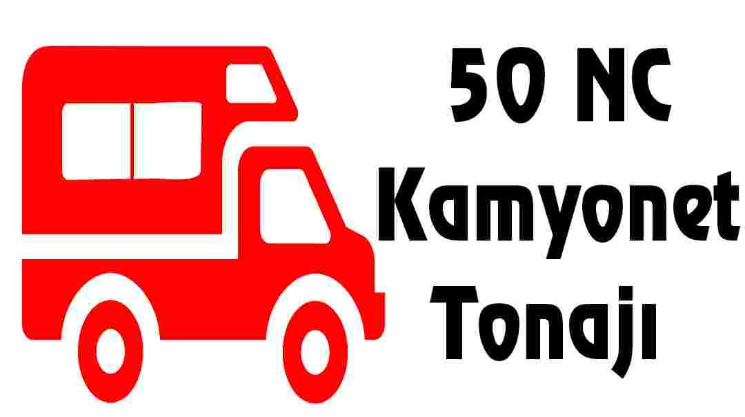 50 NC Kamyonet Tonajı