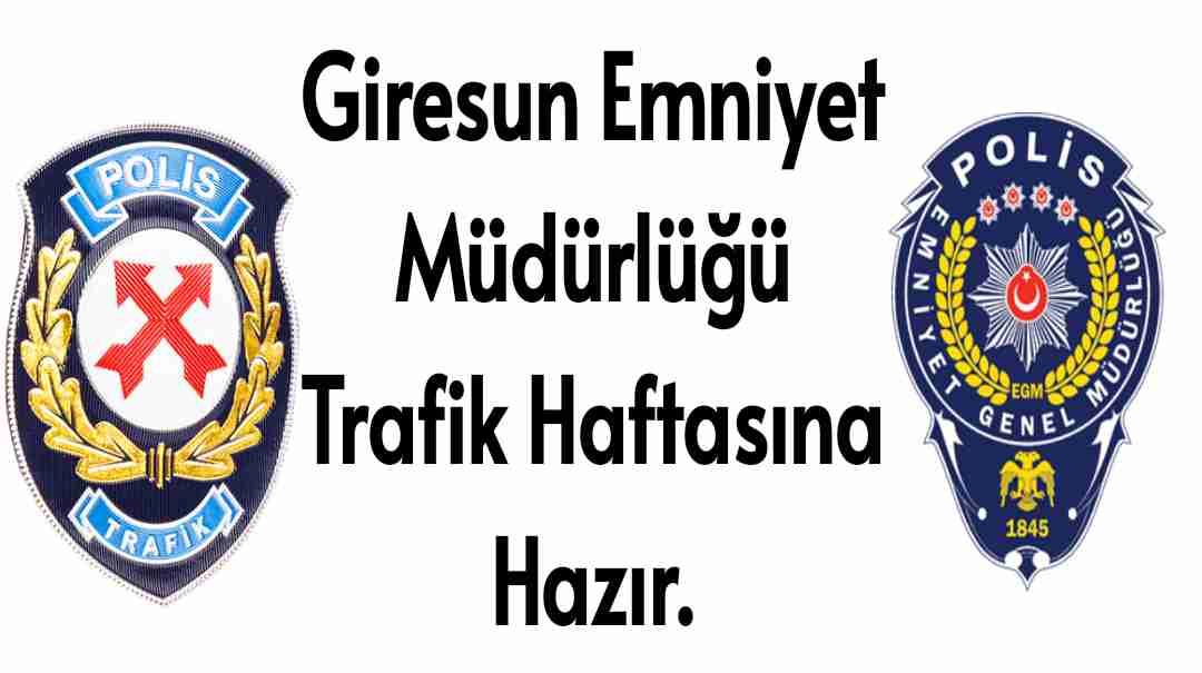 Giresun Emniyet Müdürlüğü Trafik Haftası