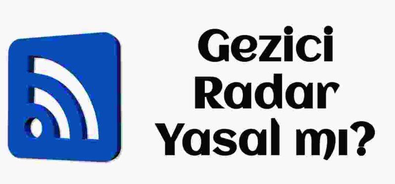 Gezici radar yasal mi