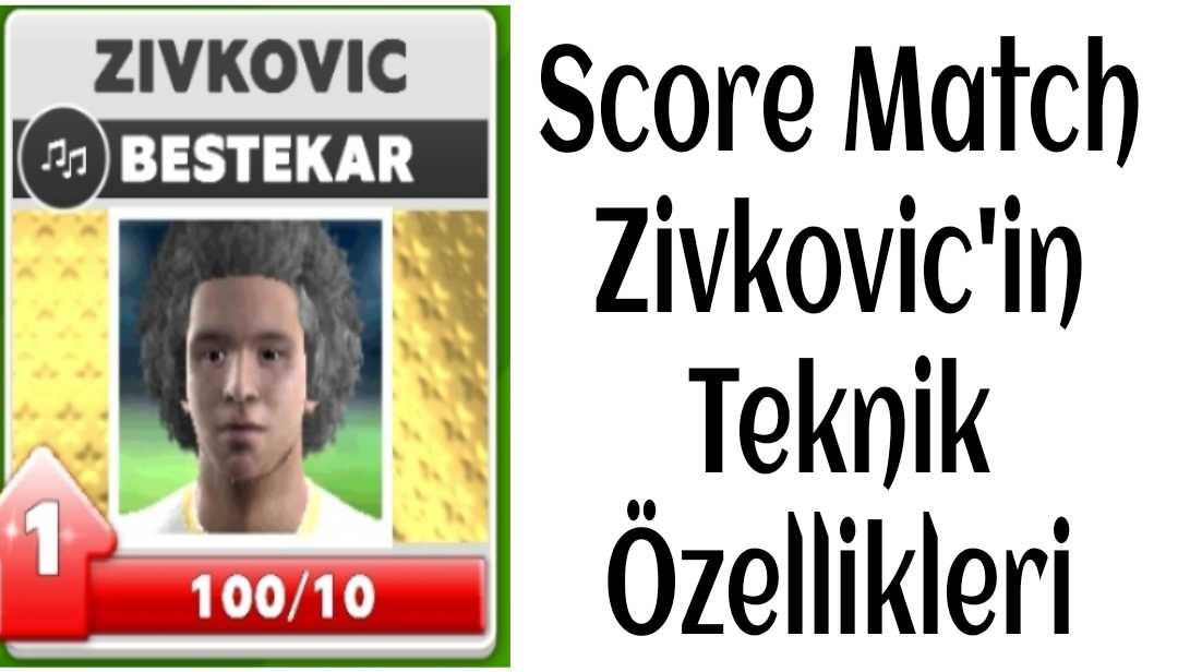 Score Match Zivkovic