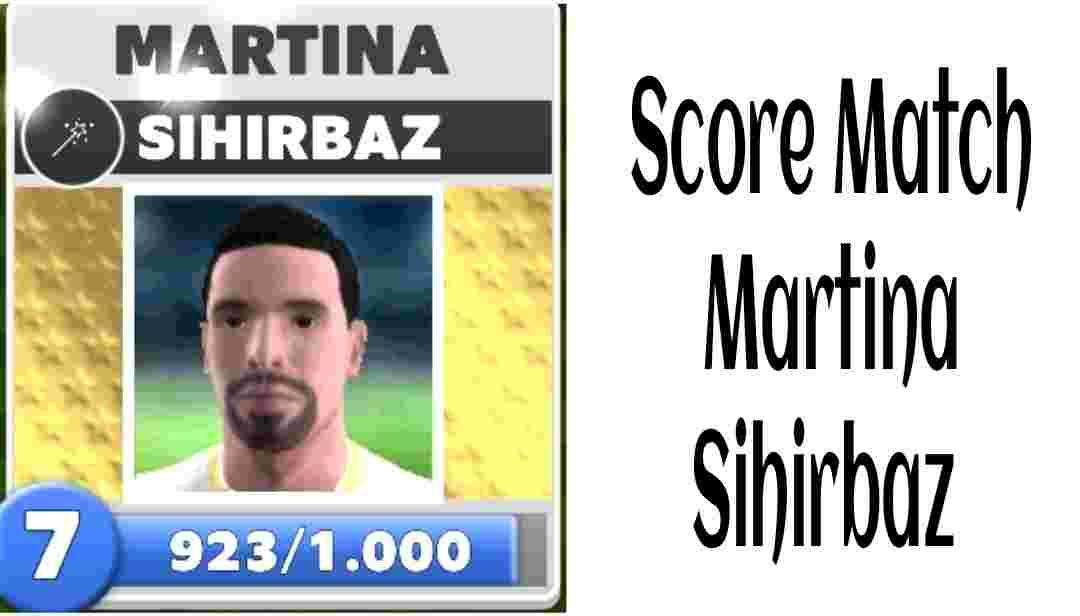 Score Match Martina Sihirbaz