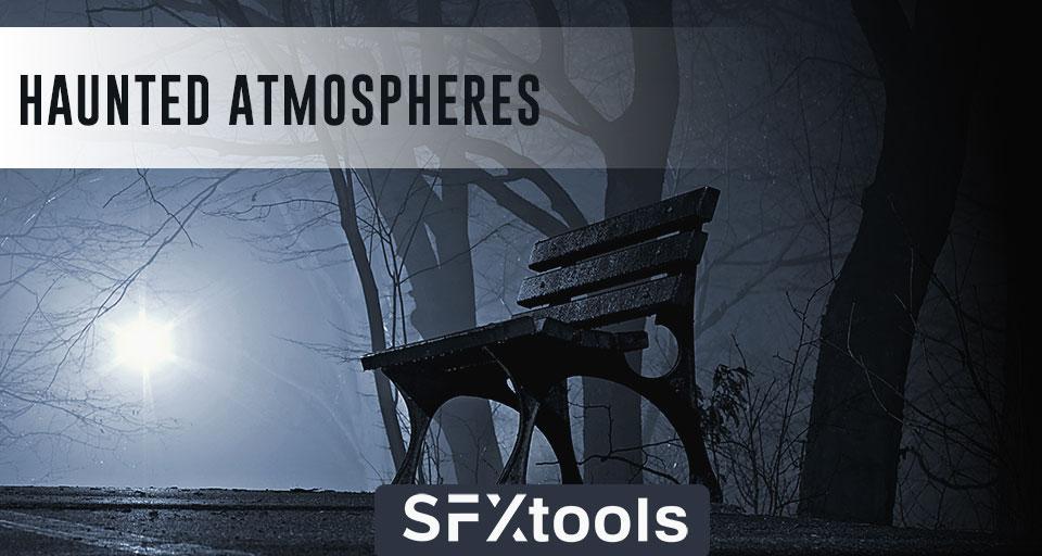 Haunted Atmospheres
