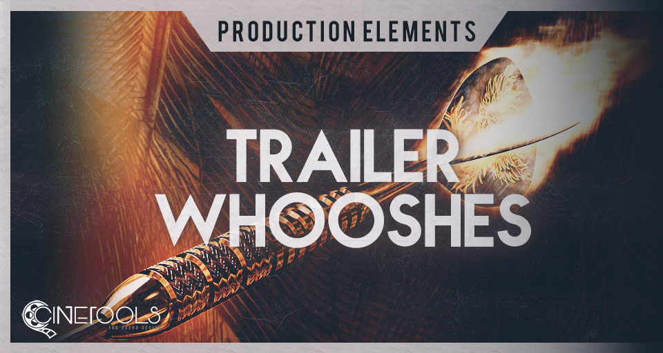Trailer Whooshes