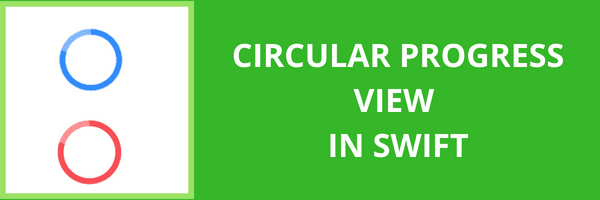 Create circular progress view in swift - Tutorial