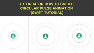 Create circular pulse animaion in swift - Tutorial
