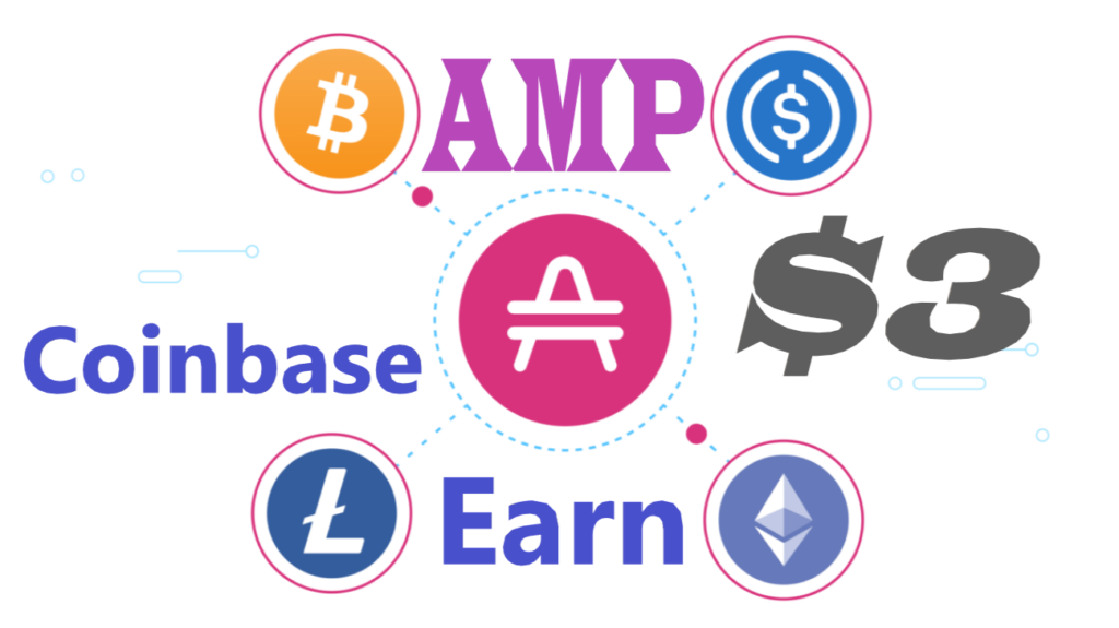 Earn 3$ on Coinbase with AMP