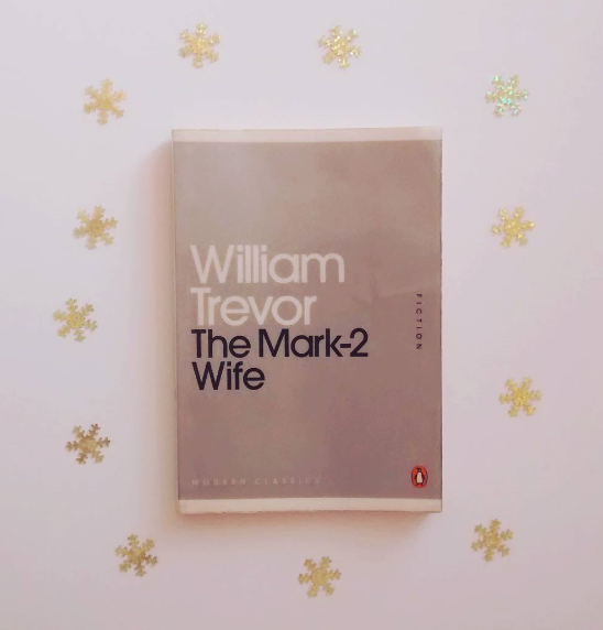 The Mark-2 Wife by William Trevor