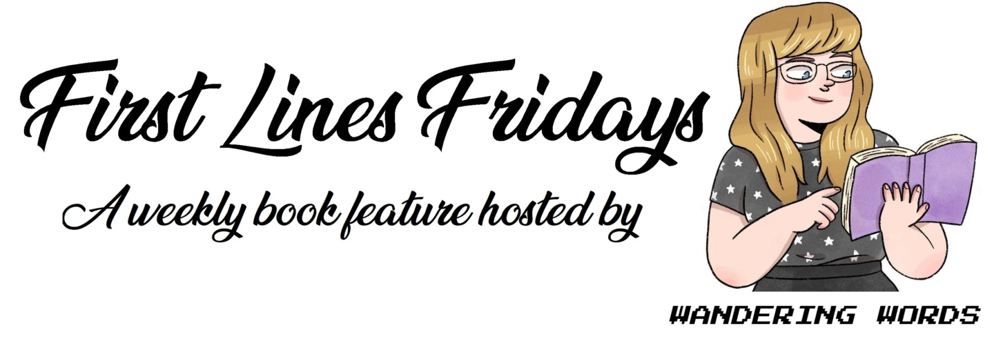 First Lines Friday: 26th July