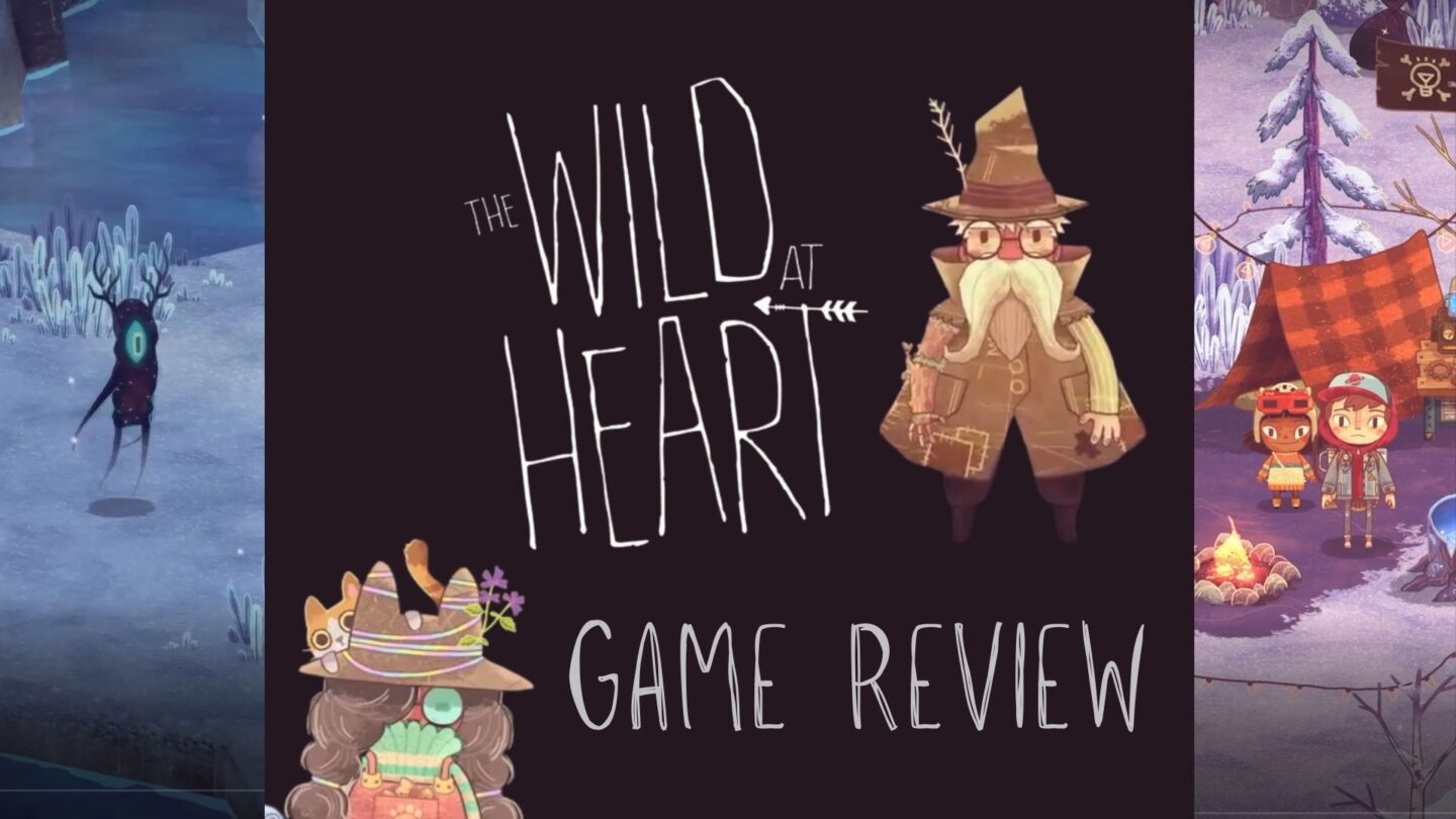 The Wild at Heart: Indie Game Review