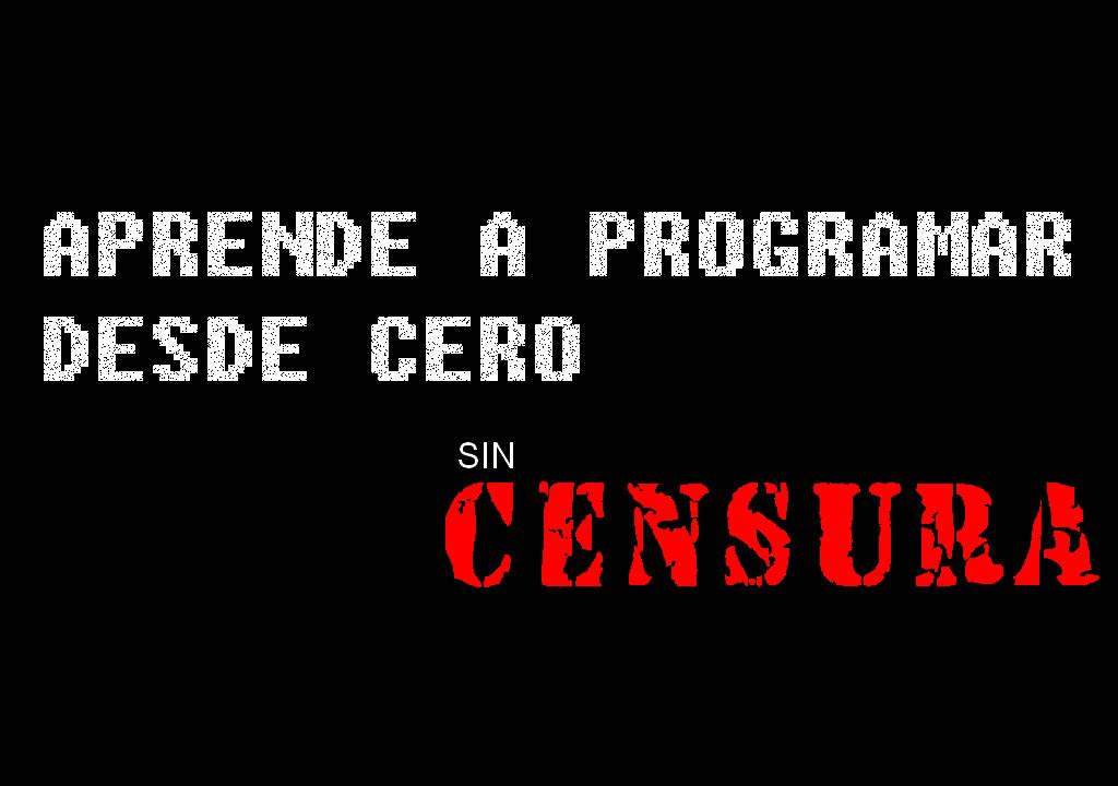 1.- Ejecutar #javascript – Aprende a programar desde cero (SIN CENSURA)