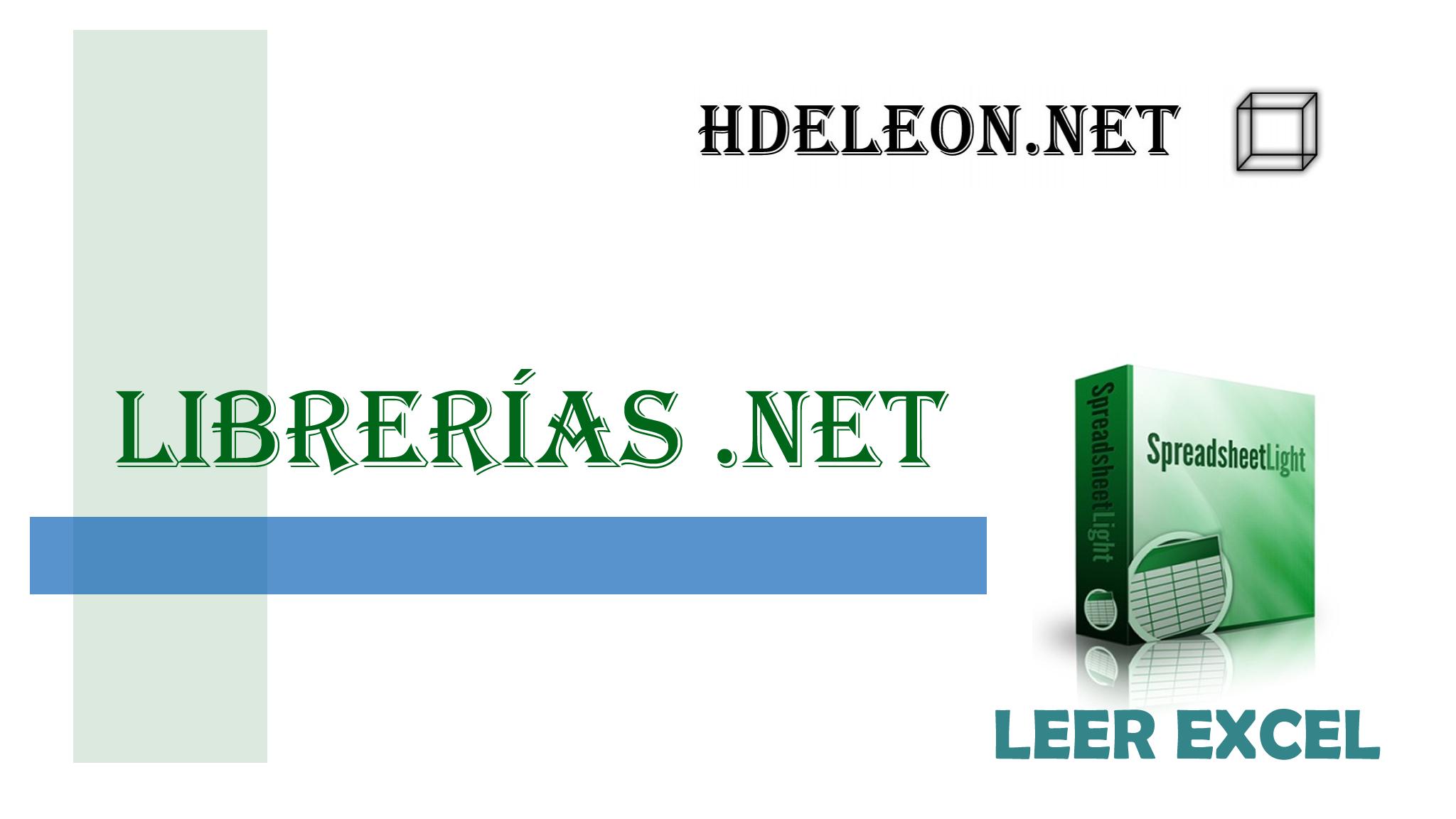 Leer archivo de Excel en C# .Net sin utilizar Librerías de office #spreadsheetlight