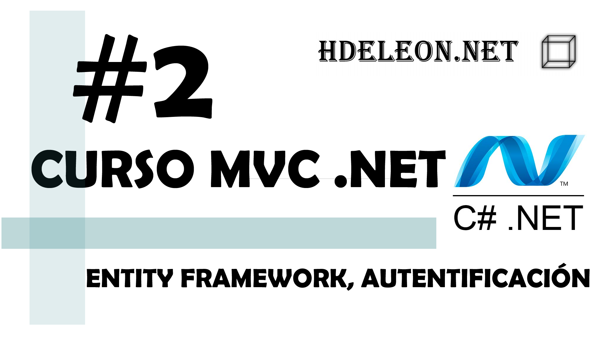 Curso de MVC .Net C# Entity Framework, autentificación #2