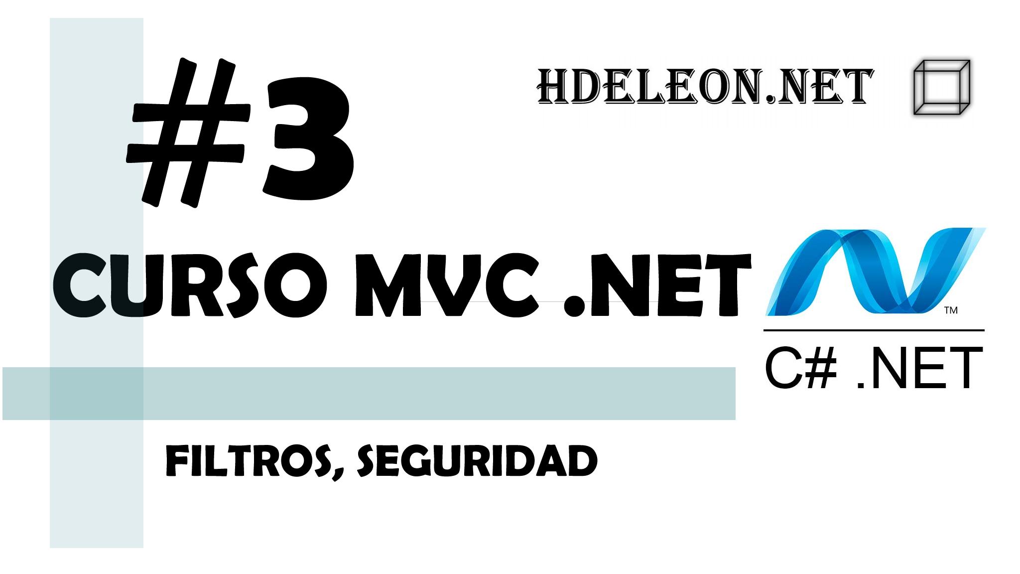 Curso de MVC .Net C# Filtros, seguridad #3