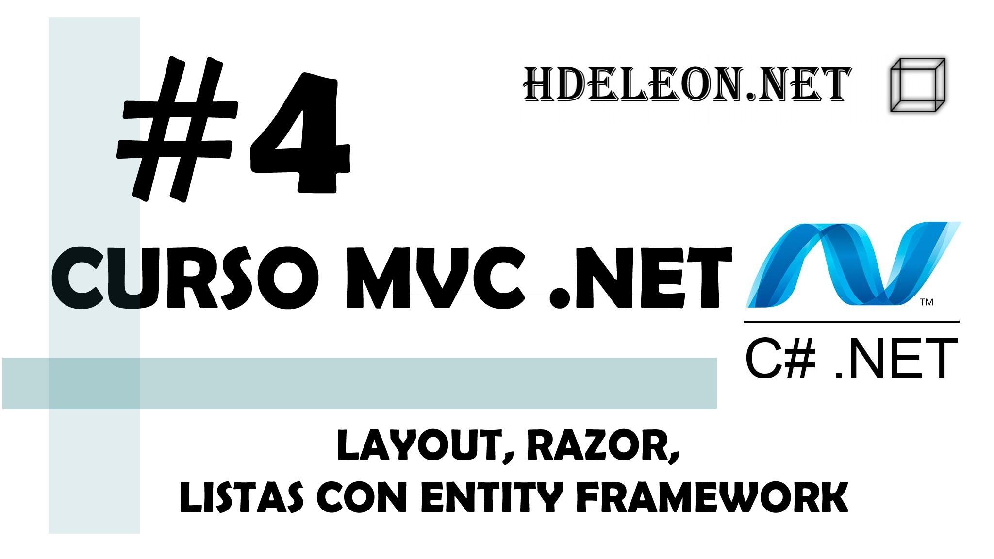 Curso de MVC .Net C#, Layout, Razor, Listas con EntityFramework #4