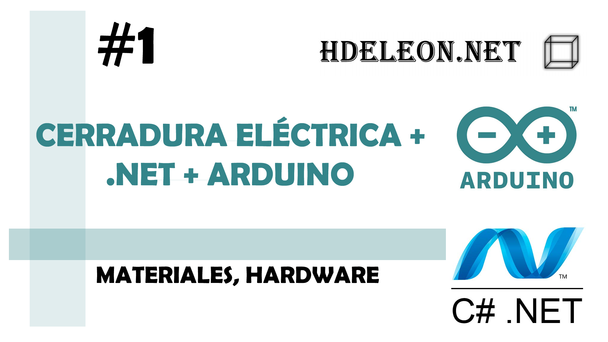 Curso para conectar Cerradura eléctrica con .Net y Arduino, Hardware y materiales, #1