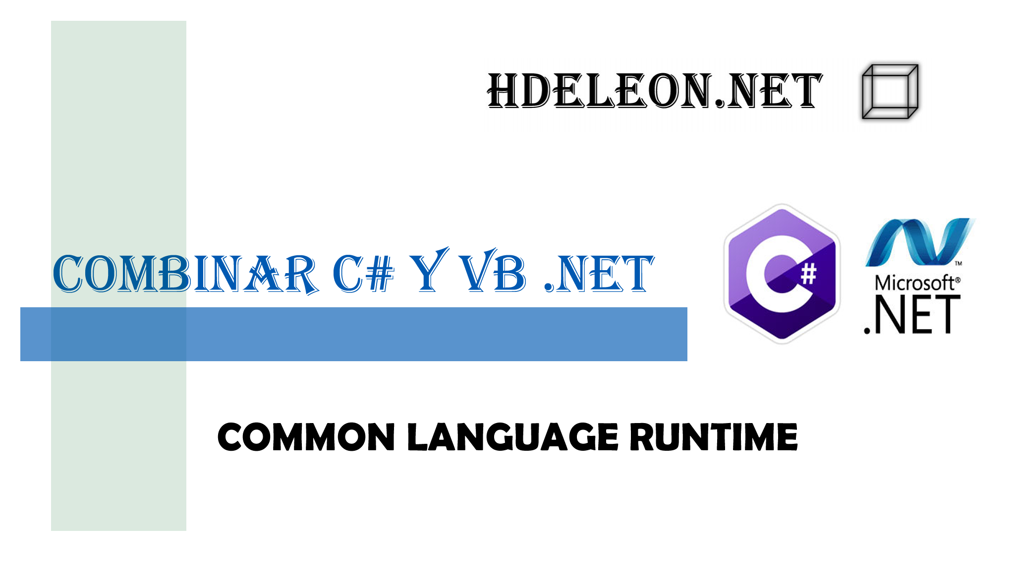 ¿Como combinar C# y Visual Basic .Net?, CLR, DLL