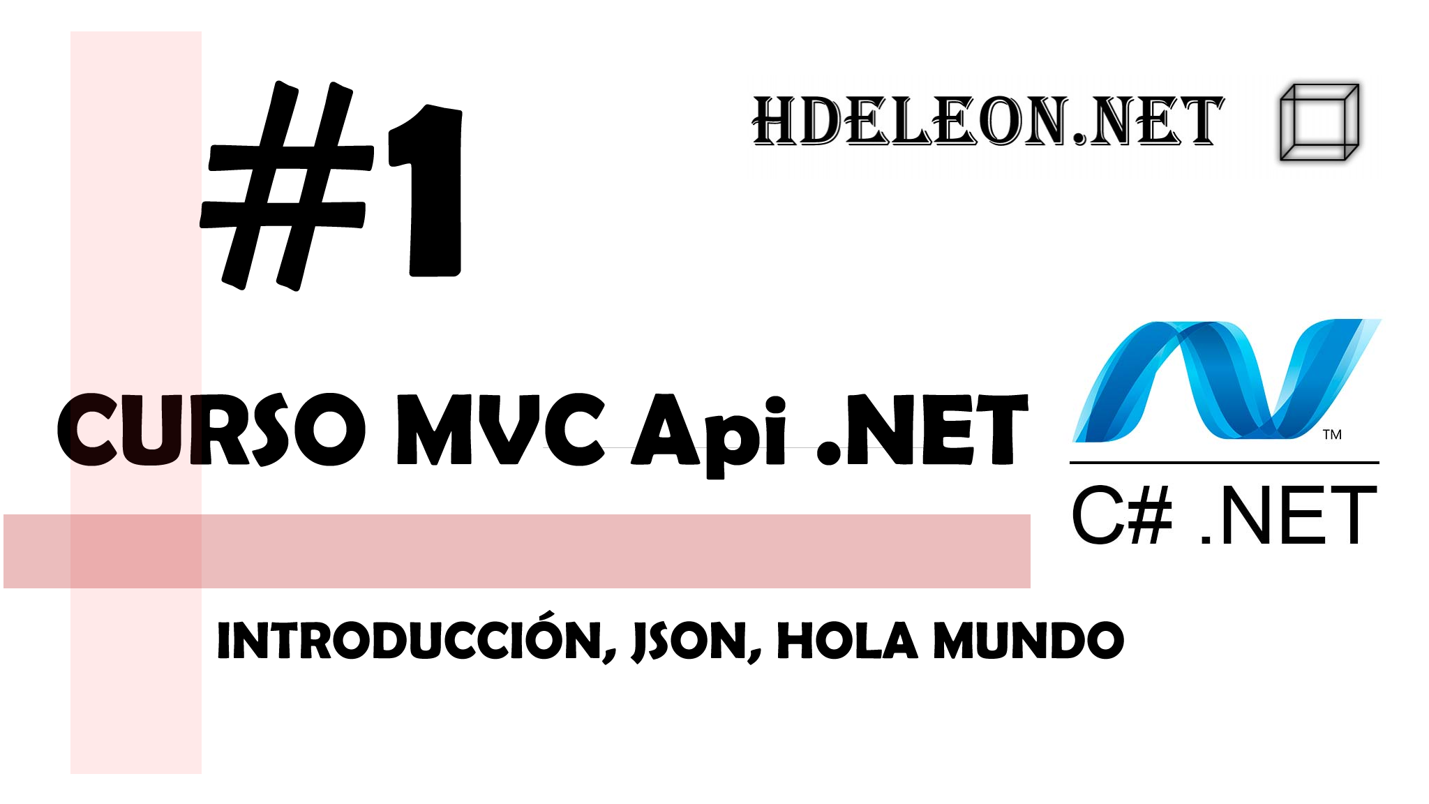 Curso de MVC API .Net C#| Introducción, Hola mundo | #1