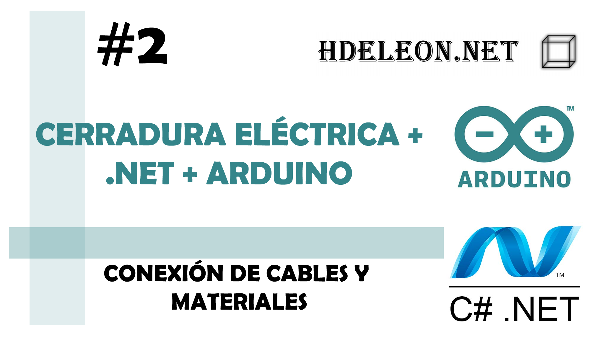 Curso para conectar Cerradura eléctrica con .Net y Arduino, Conexiónes, #2