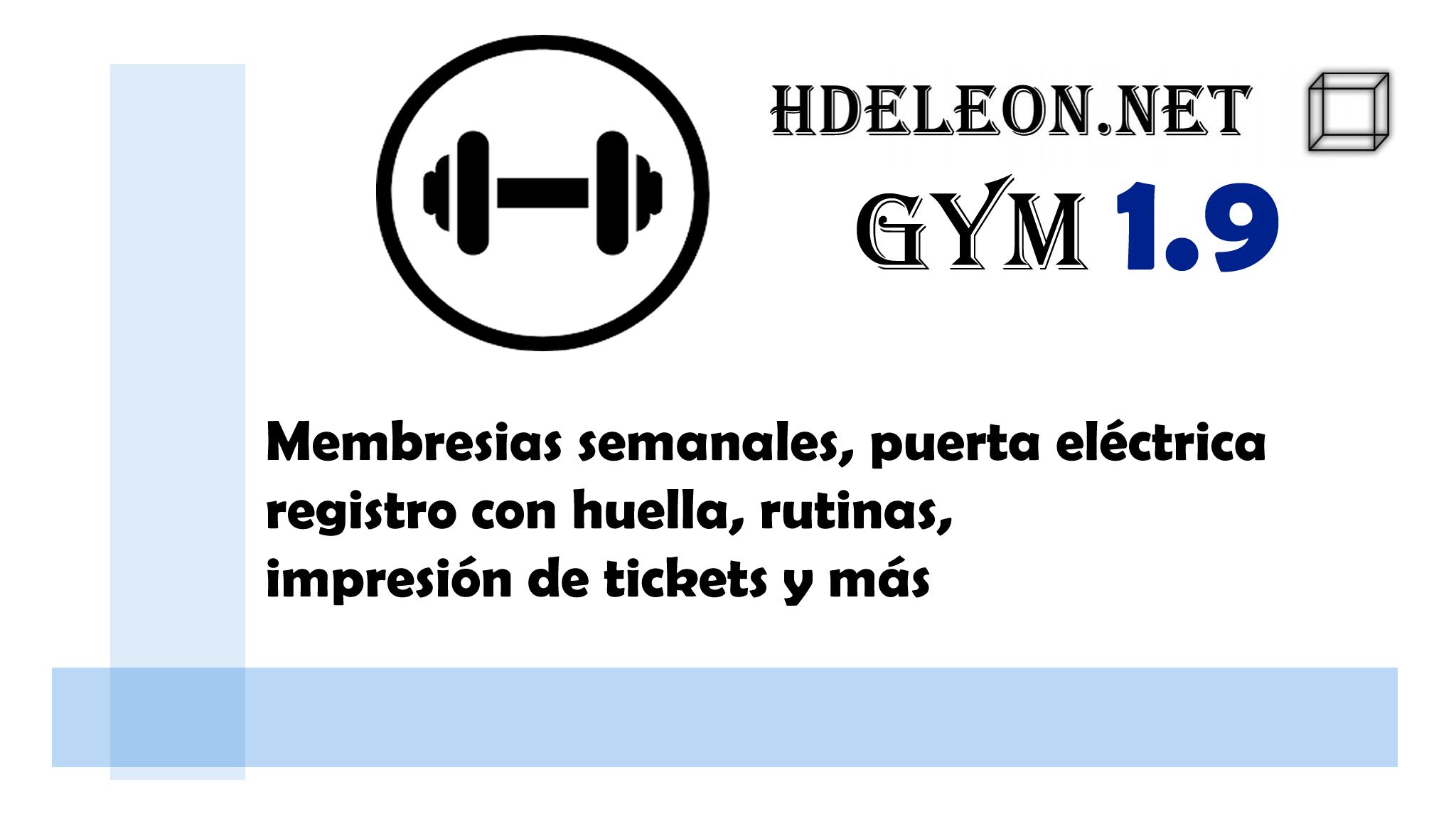 Software para gimnasio hdeleon versión 1.9 – El mejor software para Gimnasio