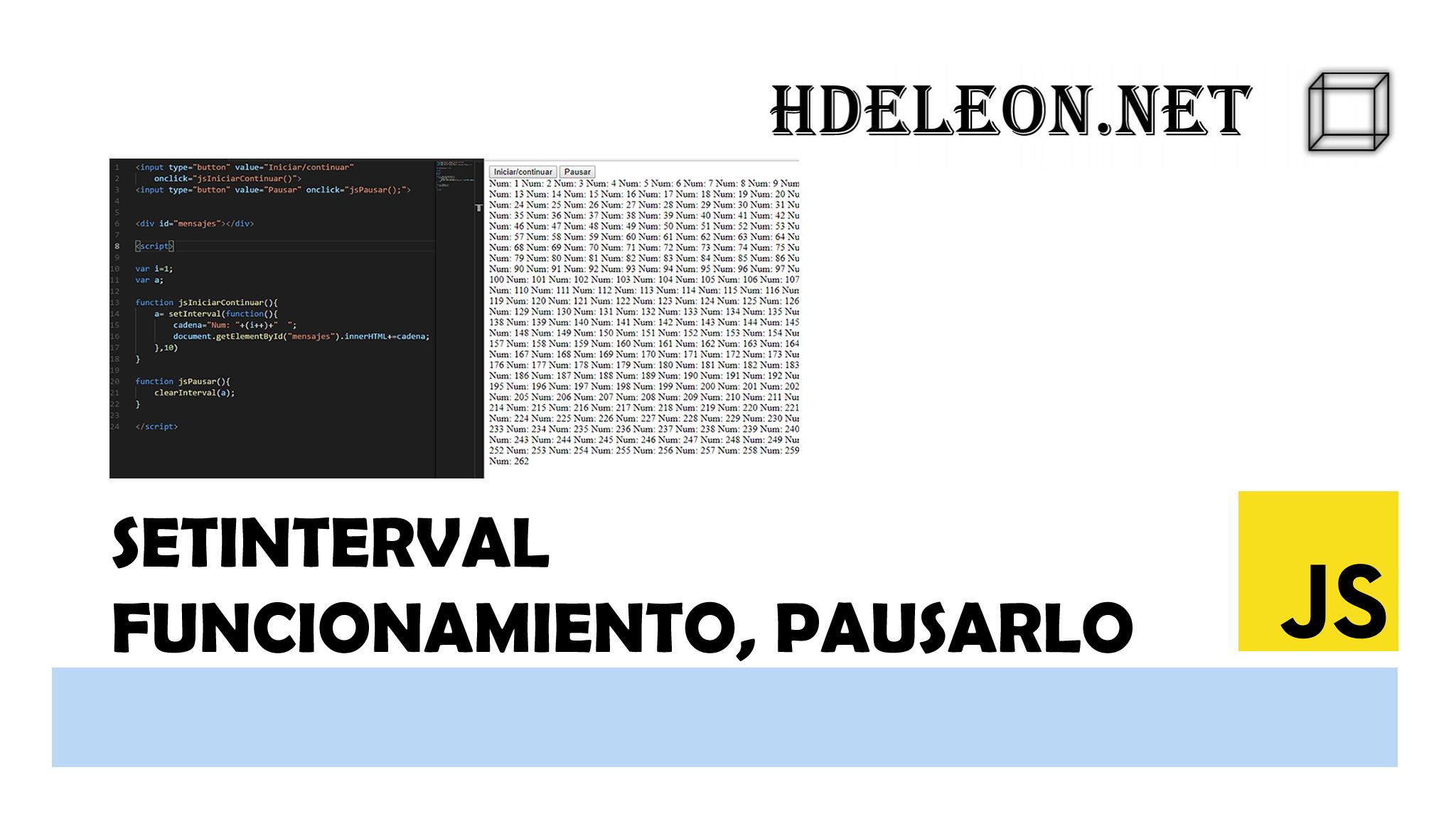 SetInterval de #Javascript, Utilizar y detener su ejecución, #js
