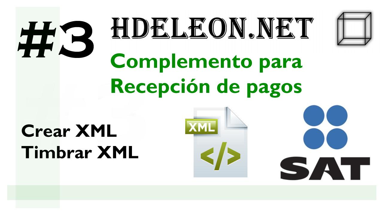 Curso complemento para recepción de pagos en C# .Net, Crear xml, timbrar | SAT cfdi 3.3, #3