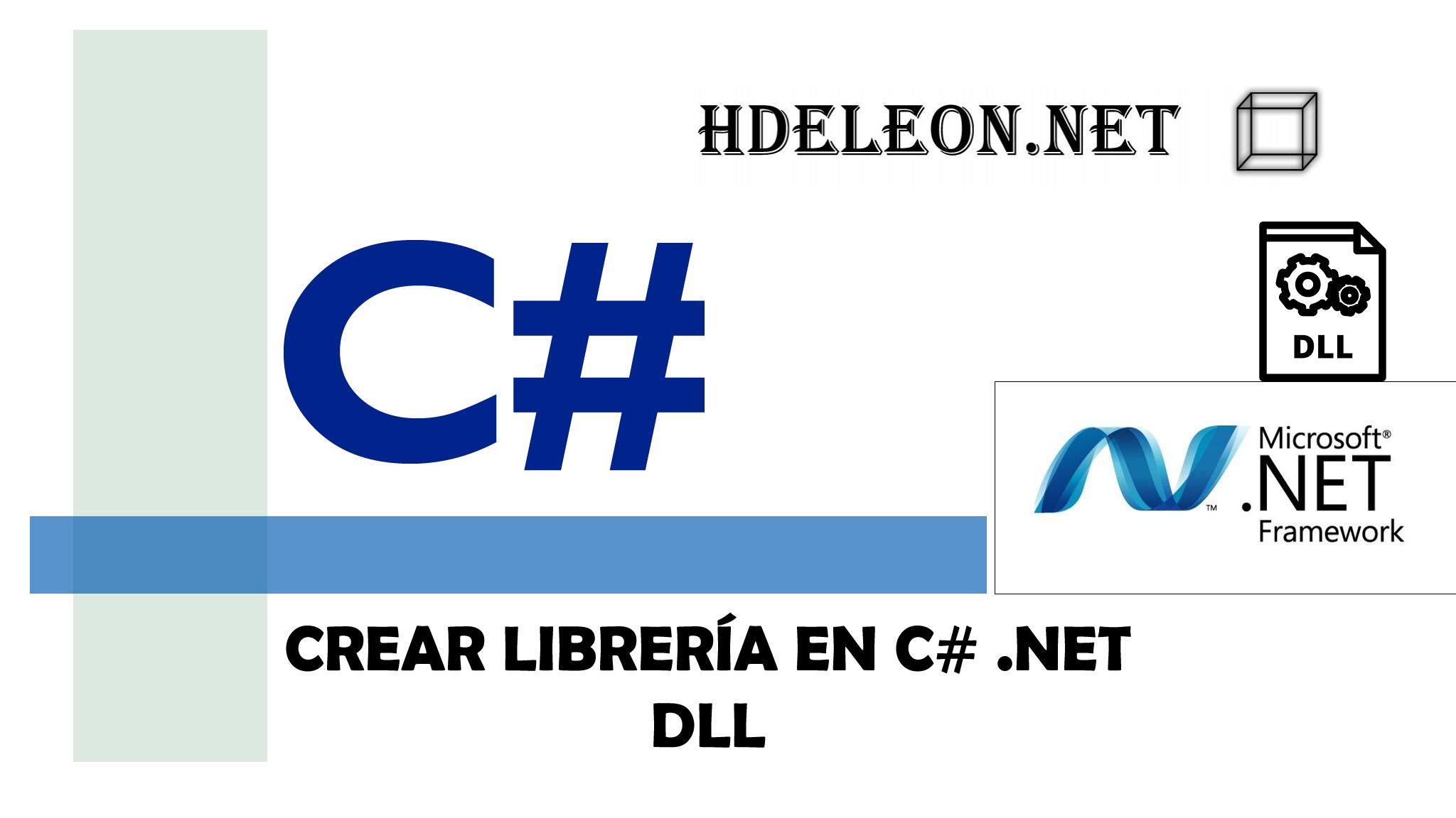 ¿Cómo crear una librería en C# .Net? | DLL