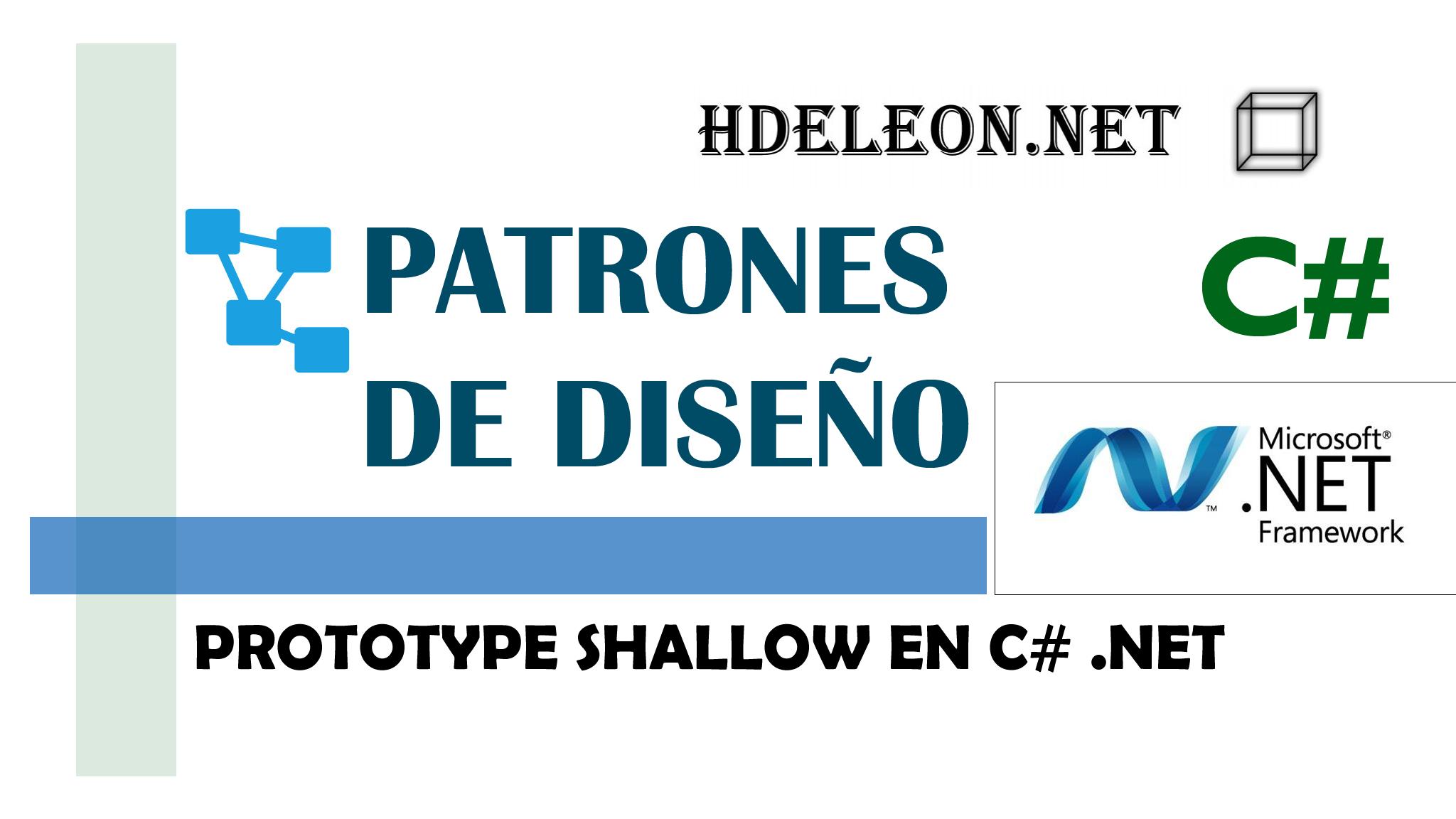 Prototype shallow en C# .Net, Patrones de diseño, design patterns, #2